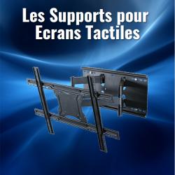 Les Supports pour Ecrans Tactiles