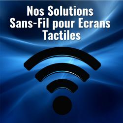 Connexion Sans-Fil pour Ecrans Tactiles