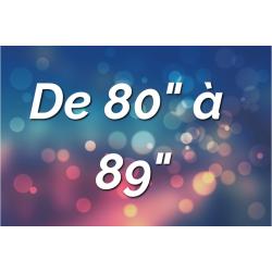 """Ecrans par Tailles (de 80"""" à 89"""")"""