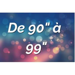 """Ecrans par Tailles (de 90"""" à 99"""")"""
